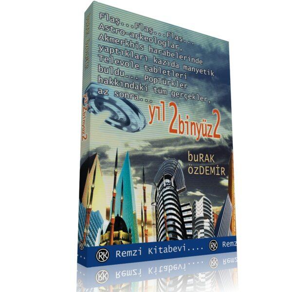Yıl 2102 Dikkat! Sakın bu kitabı prospektüsünü okumadan ve kitapçınıza danışmadan kullanmayınız!